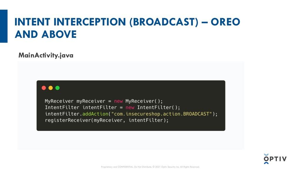 INTENT INTERCEPTION (BROADCAST) – OREO AND ABOV...