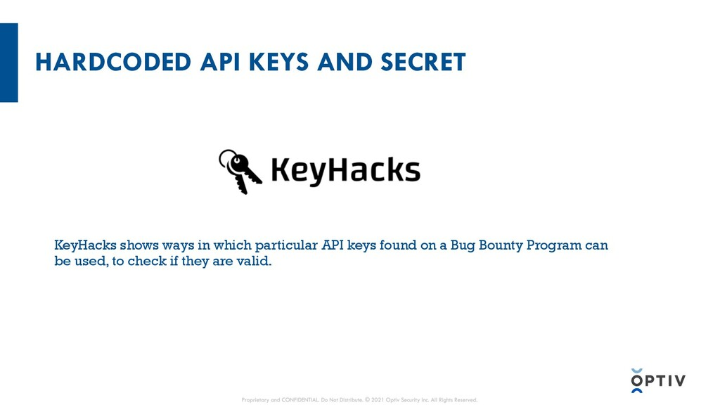 HARDCODED API KEYS AND SECRET KeyHacks shows wa...