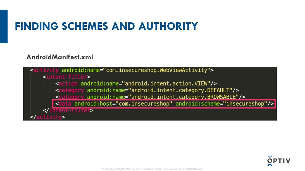 FINDING SCHEMES AND AUTHORITY AndroidManifest.x...