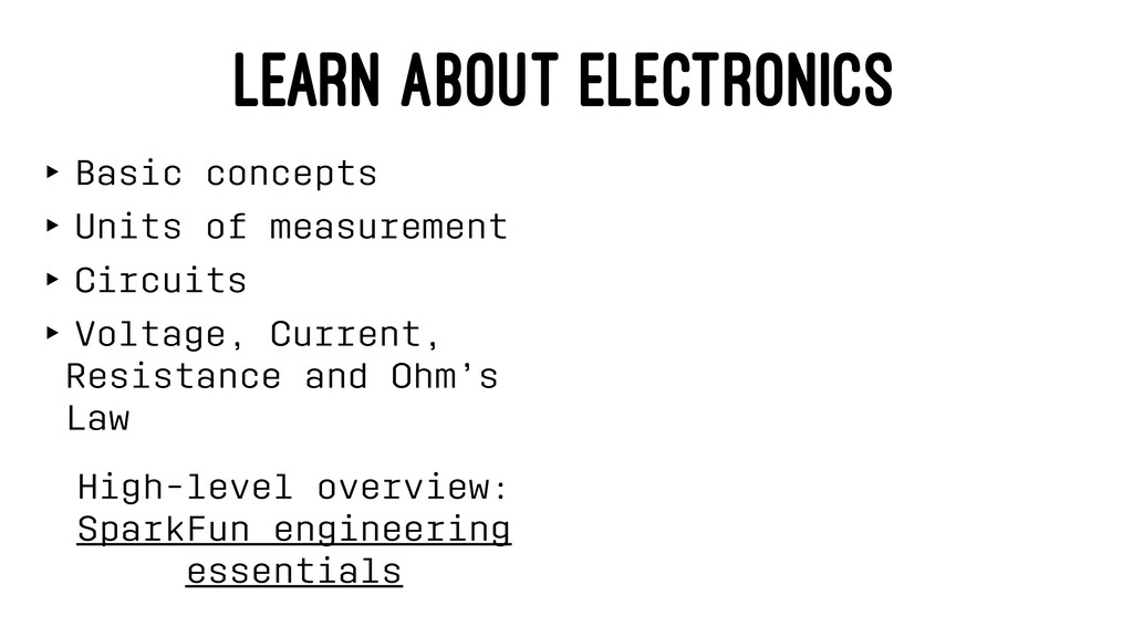 LEARN ABOUT ELECTRONICS ‣ Basic concepts ‣ Unit...
