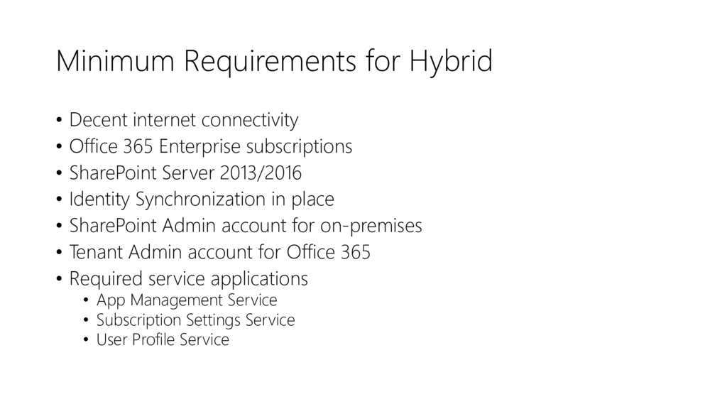 Minimum Requirements for Hybrid • Decent intern...
