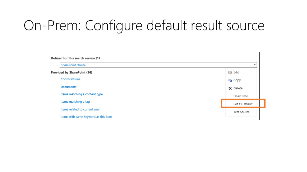 On-Prem: Configure default result source