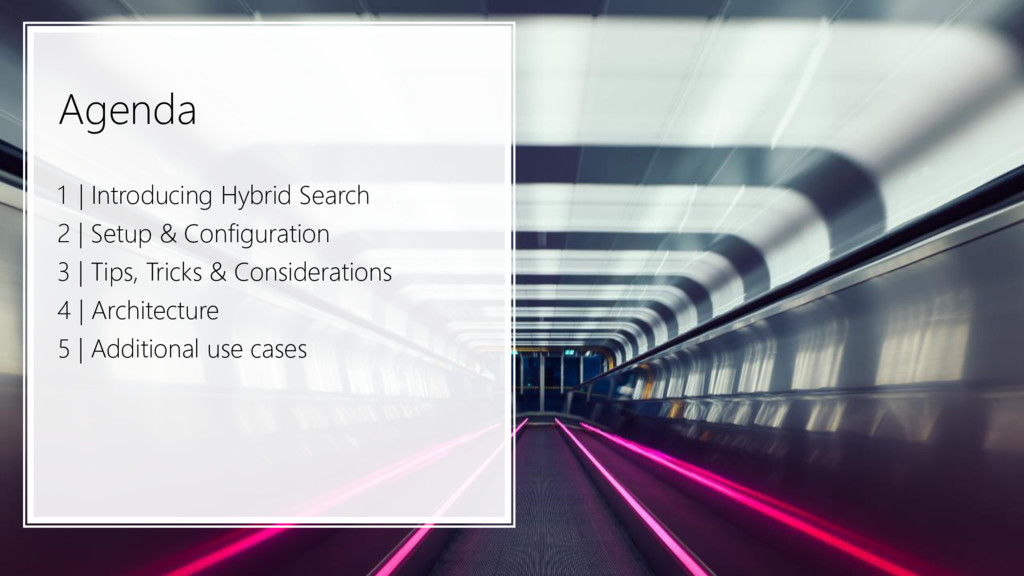 Agenda 1 | Introducing Hybrid Search 2 | Setup ...