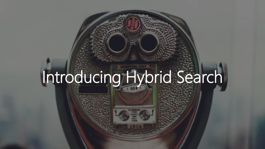 Introducing Hybrid Search