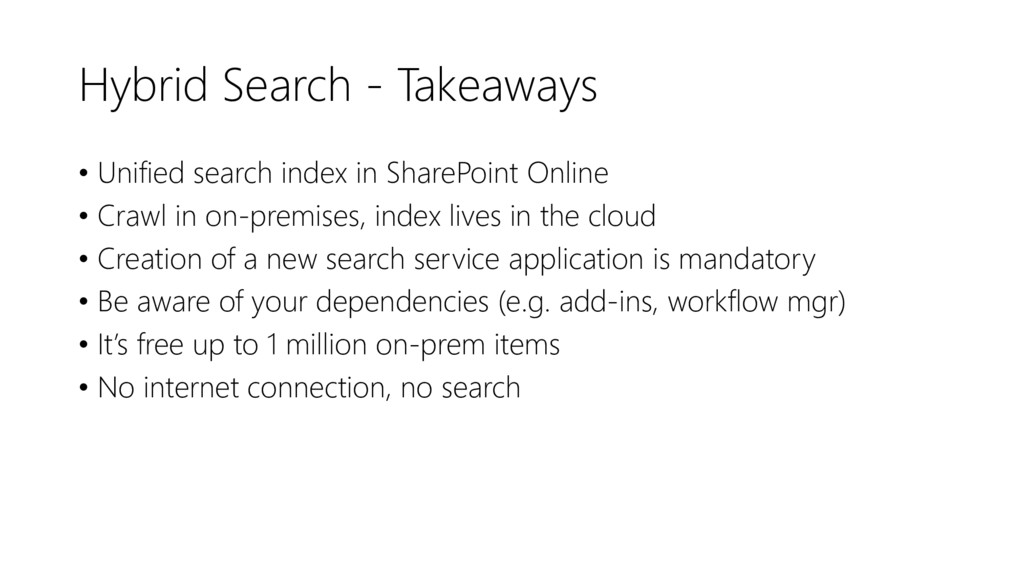 Hybrid Search - Takeaways • Unified search inde...