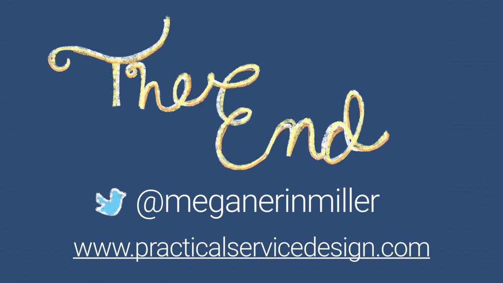 @meganerinmiller www.practicalservicedesign.com