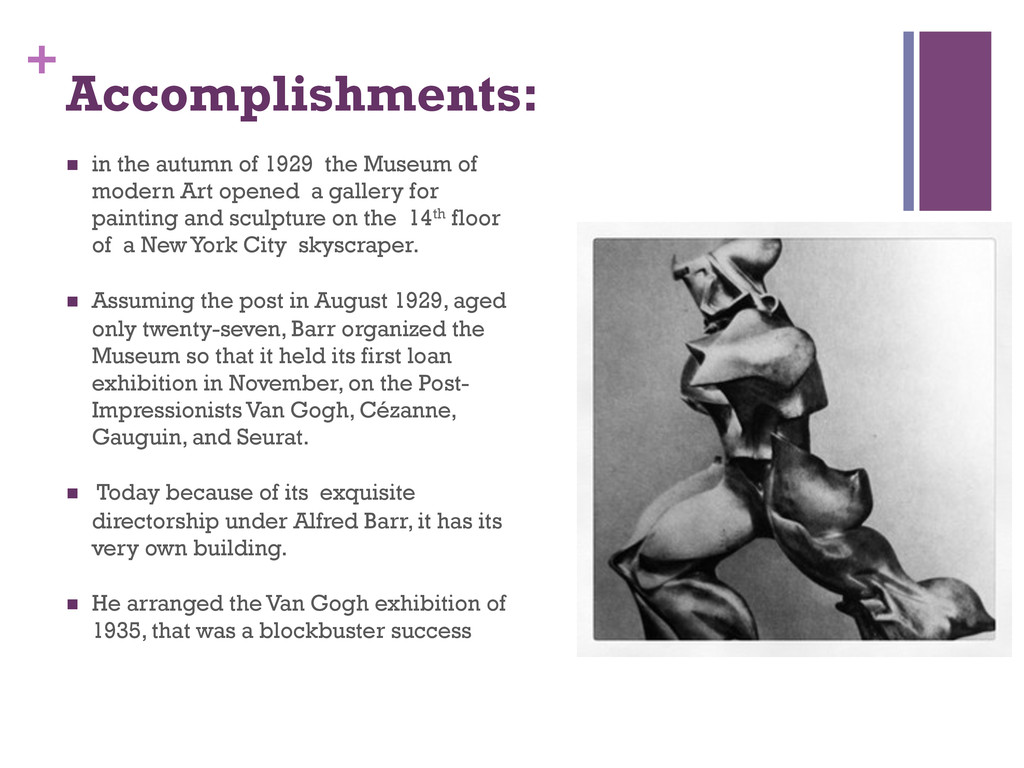 + Accomplishments: n in the autumn of 1929 th...