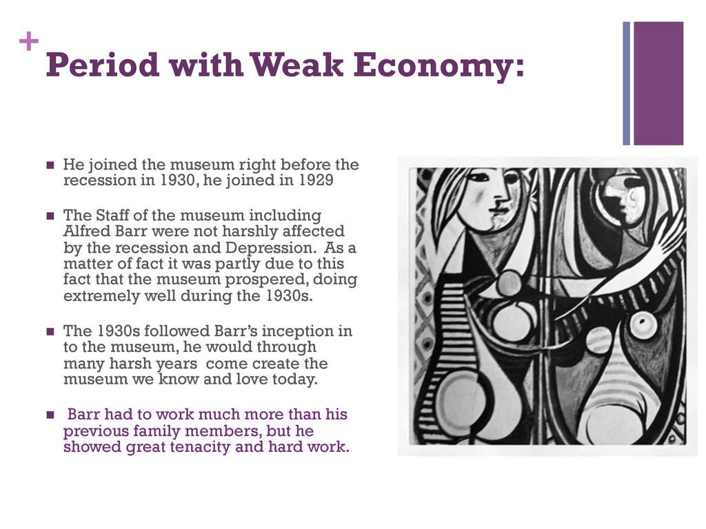 + Period with Weak Economy: n He joined the m...