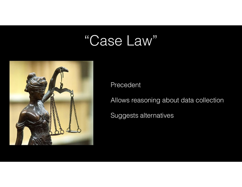 """""""Case Law"""" Precedent Allows reasoning about dat..."""