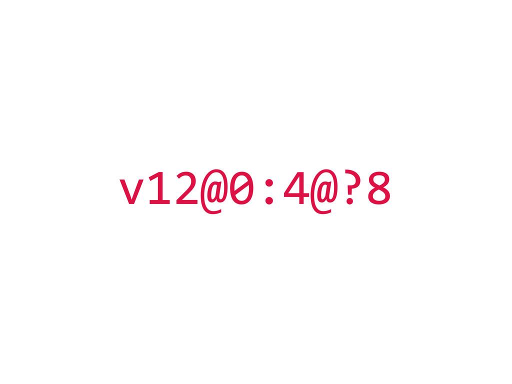 v12@0:4@?8