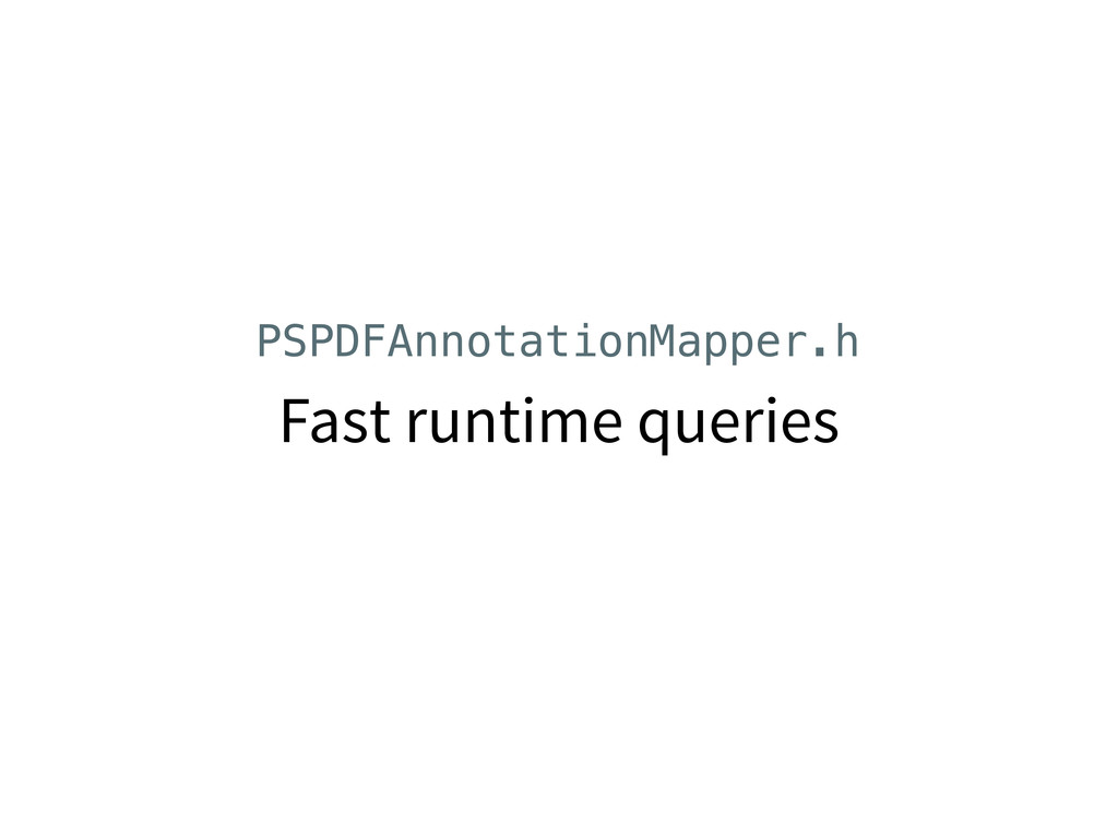 Fast runtime queries PSPDFAnnotationMapper.h