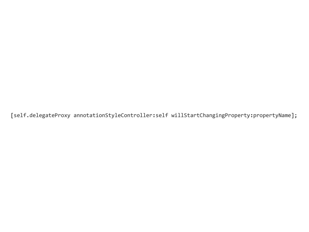 [self.delegateProxy annotationStyleControlle...