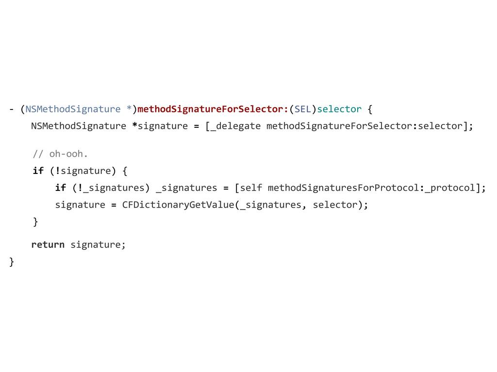 -‐ (NSMethodSignature *)methodSignatureF...