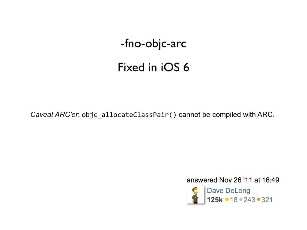 Caveat ARC'er: objc_allocateClassPair() cannot ...