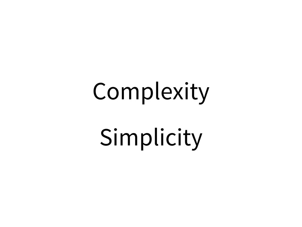 Complexity Simplicity