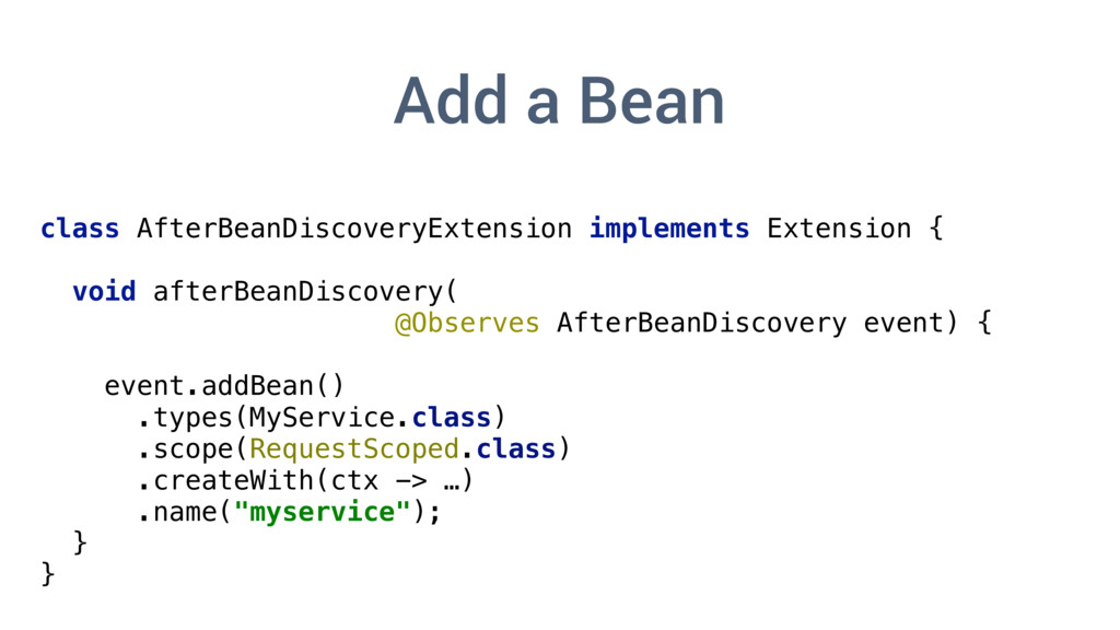 class AfterBeanDiscoveryExtension implements Ex...