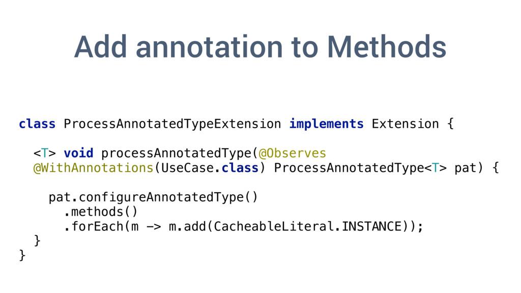 class ProcessAnnotatedTypeExtension implements ...