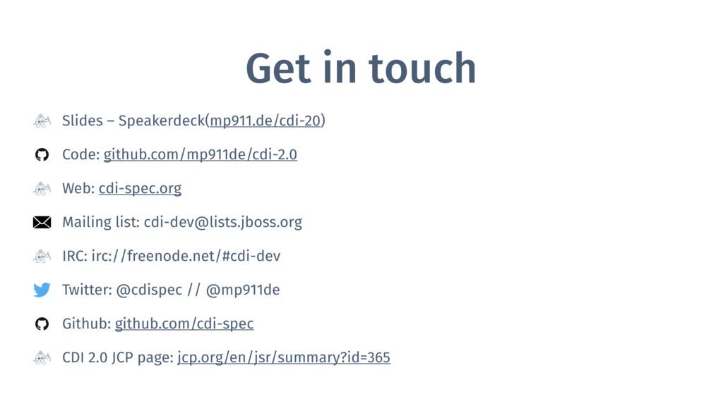 Get in touch Slides – Speakerdeck(mp911.de/cdi-...