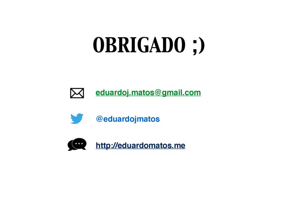 eduardoj.matos@gmail.com @eduardojmatos http://...