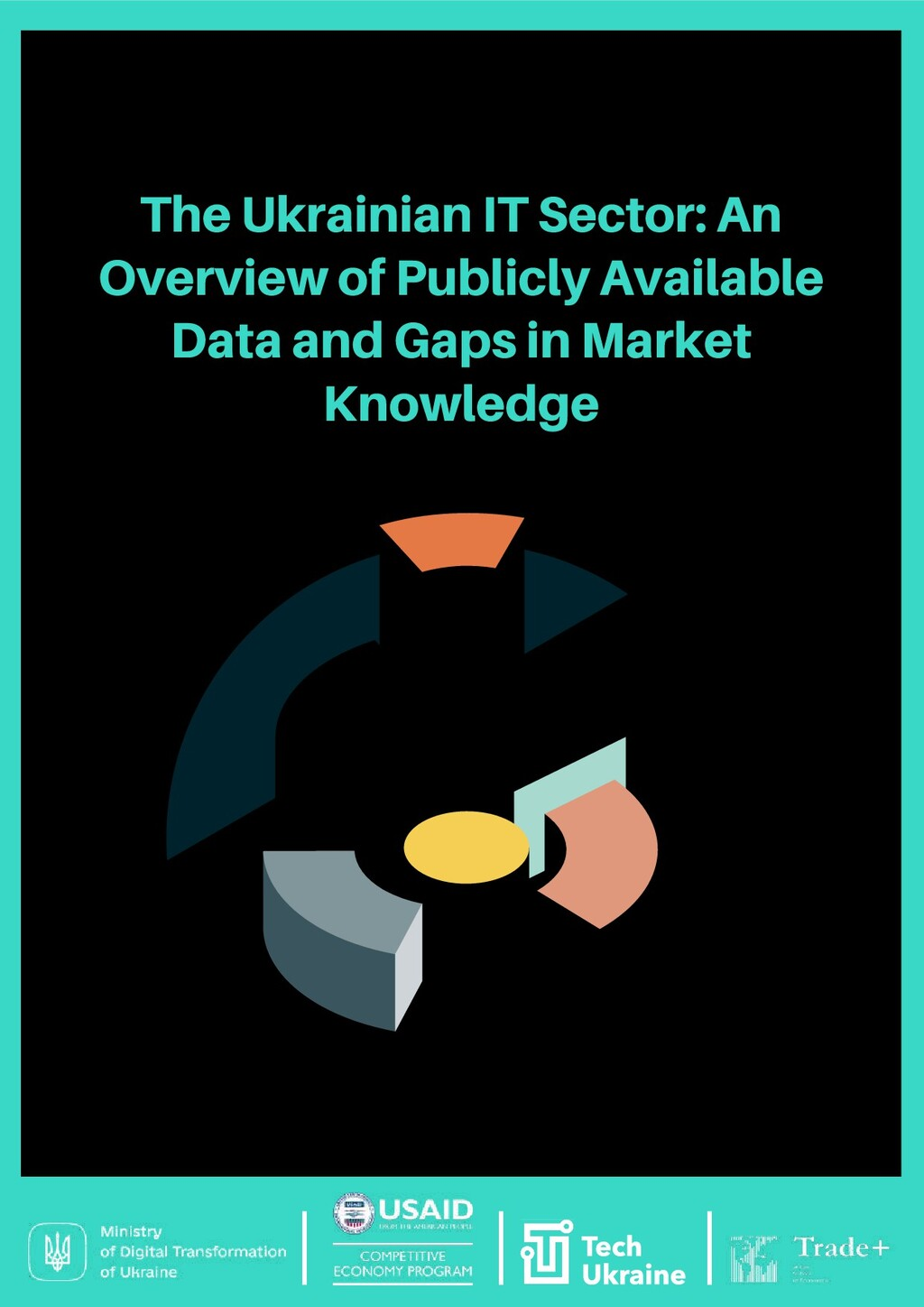 The Ukrainian IT Sector: An Overview of Publicl...