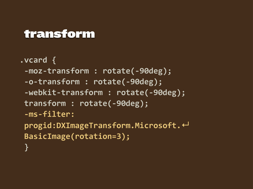 .vcard  {   -­‐moz-­‐transform  :  rotate(-­‐90...