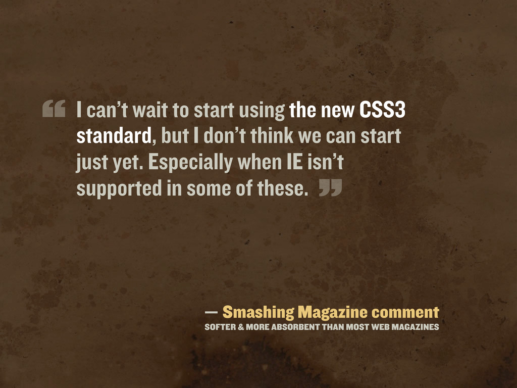 — Smashing Magazine comment SOFTER & MORE ABSOR...