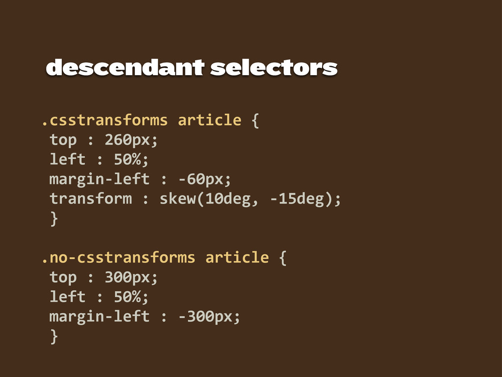 descendant selectors .csstransforms  article  {...