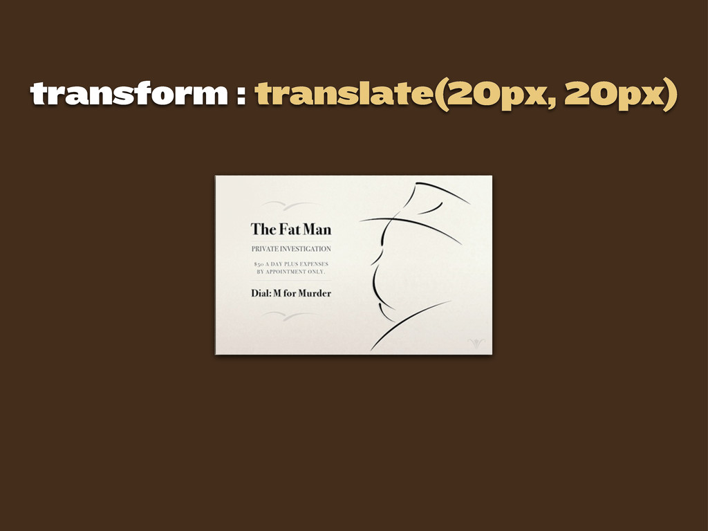 transform : translate(20px, 20px)