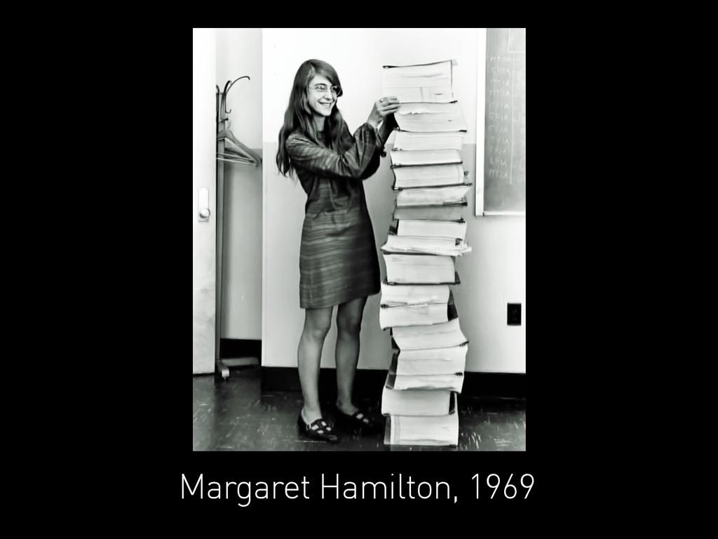 Margaret Hamilton, 1969