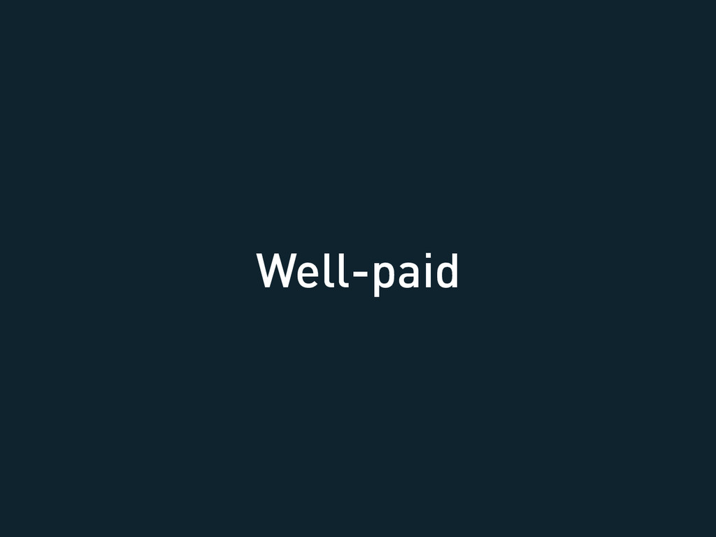 Well-paid