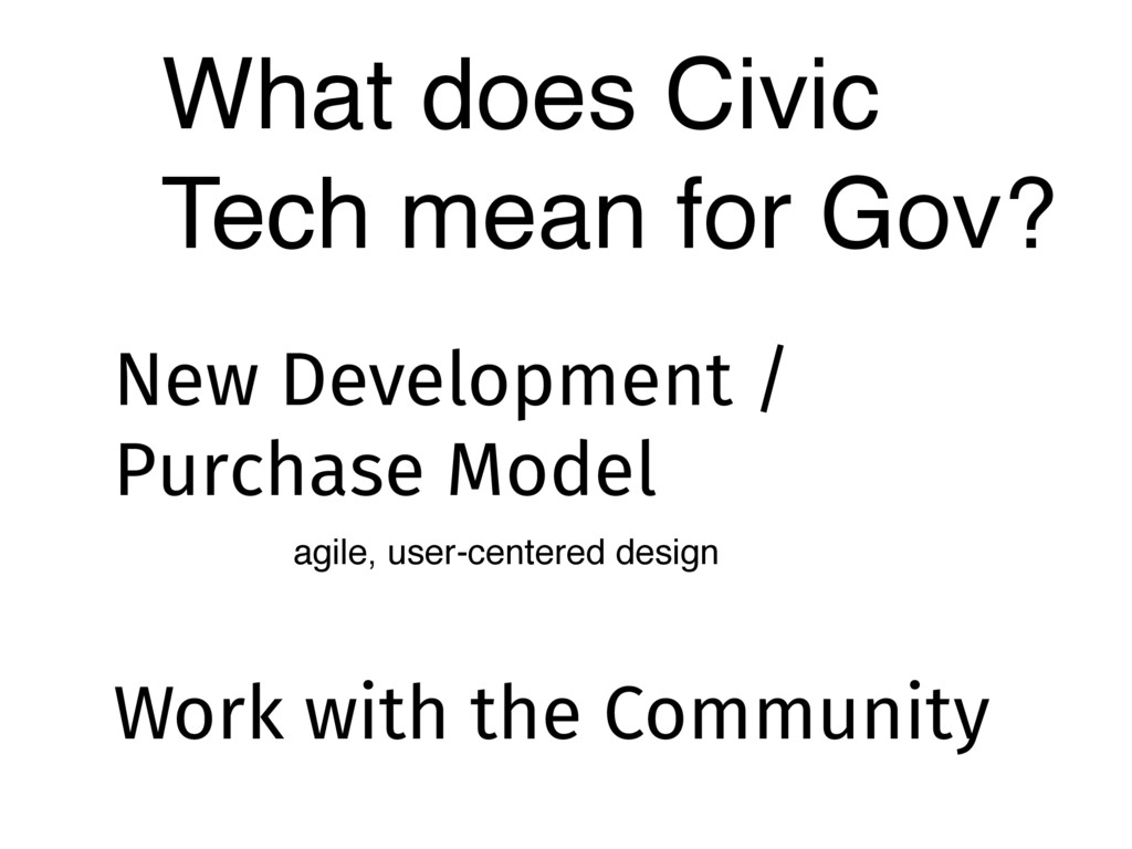 What does Civic Tech mean for Gov? New Developm...