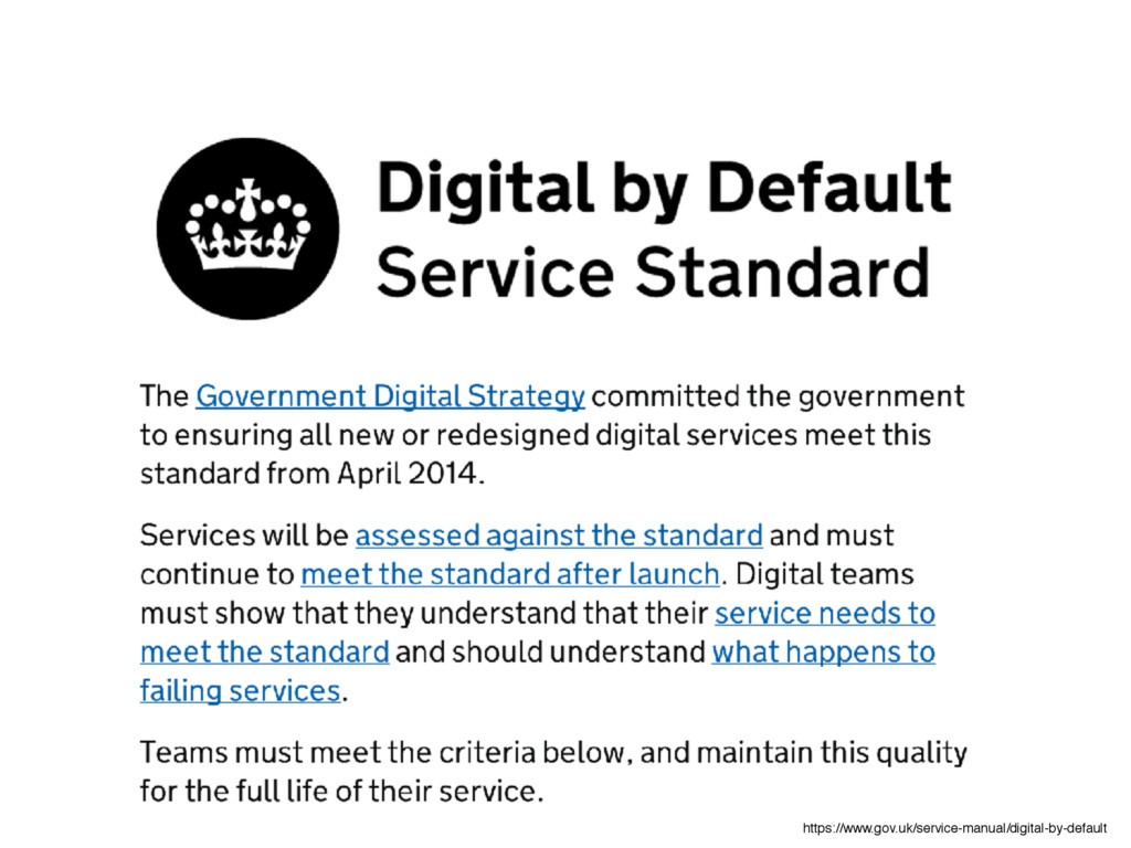 https://www.gov.uk/service-manual/digital-by-de...