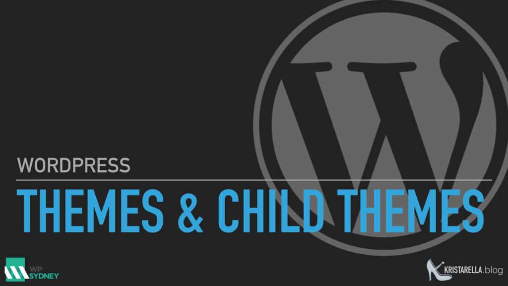 KRISTARELLA.blog THEMES & CHILD THEMES WORDPRESS
