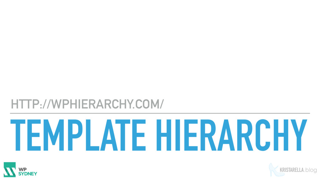 KRISTARELLA.blog TEMPLATE HIERARCHY HTTP://WPHI...