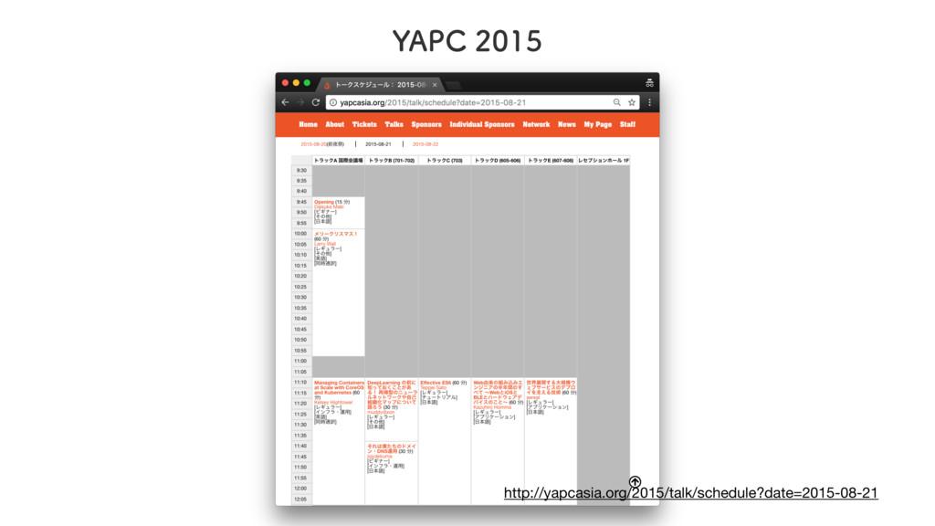":""1$ http://yapcasia.org/2015/talk/schedul..."