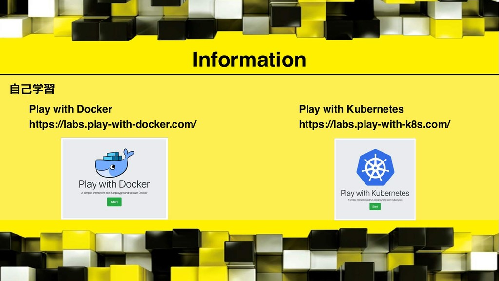 Information  https://labs.play-with-docker....