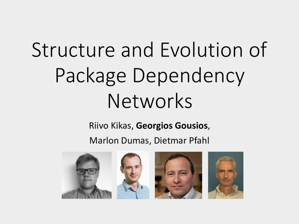 Structure and Evolution of Package Dependency N...
