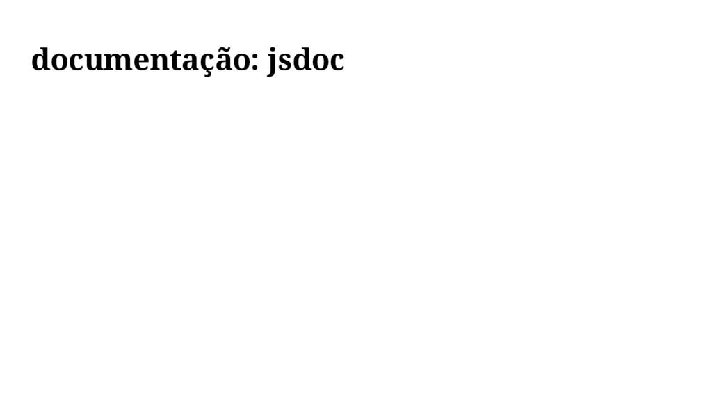 documentação: jsdoc