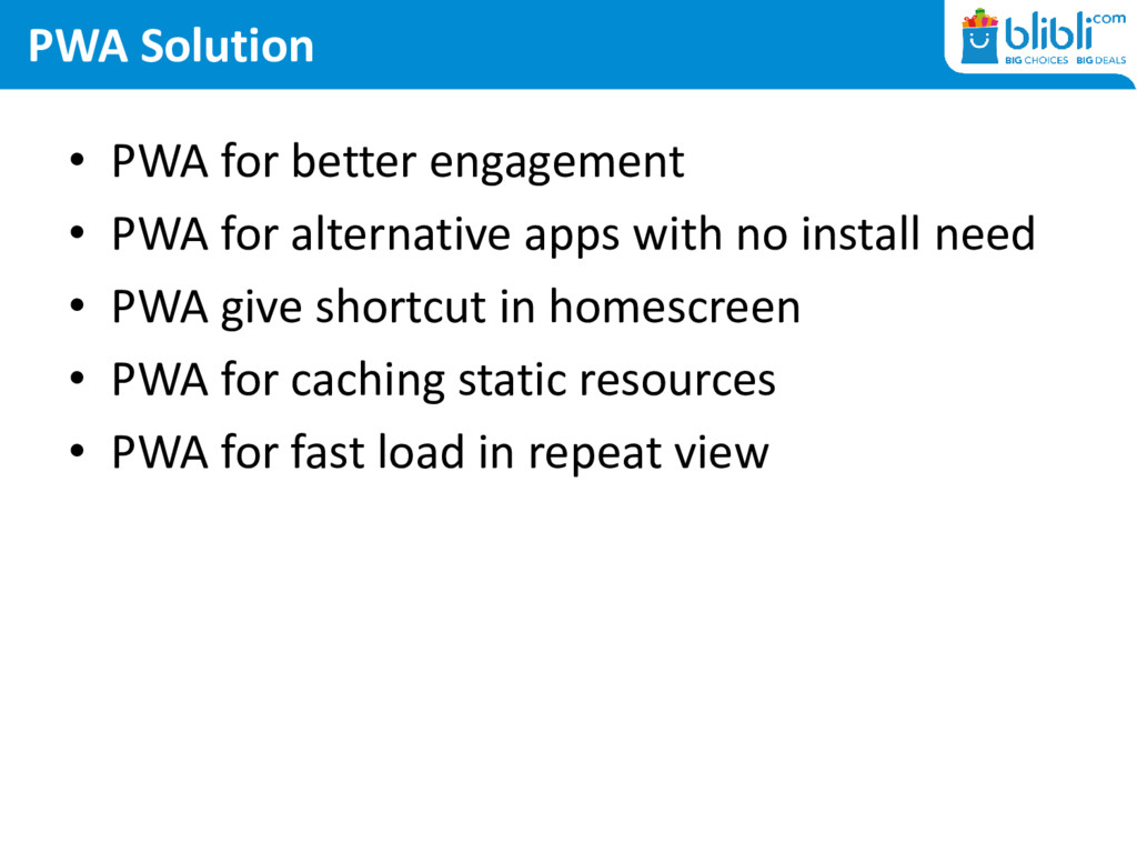 PWA Solution • PWA for better engagement • PWA ...