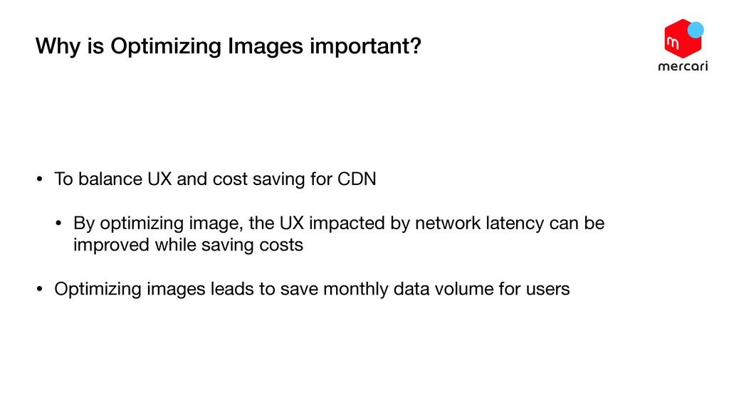 Why is Optimizing Images important? • To balanc...