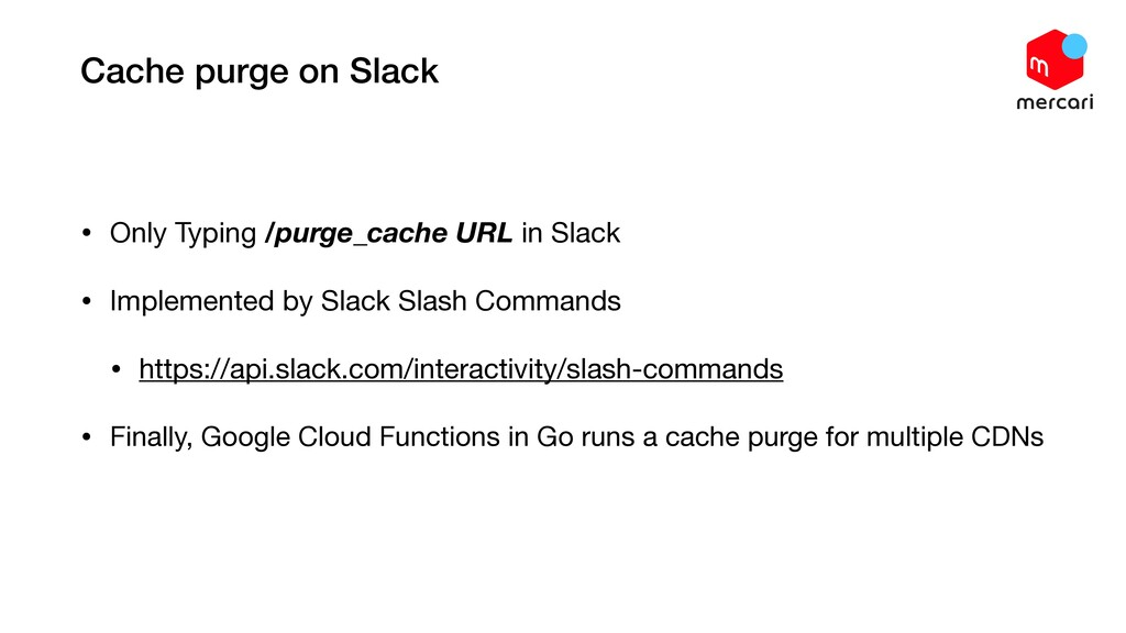 Cache purge on Slack • Only Typing /purge_cache...