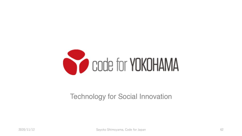 Technology for Social Innovation 2020/11/12 Say...