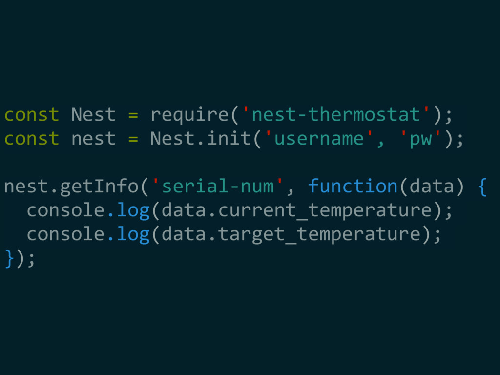 const Nest = require('nest-thermostat'); const ...