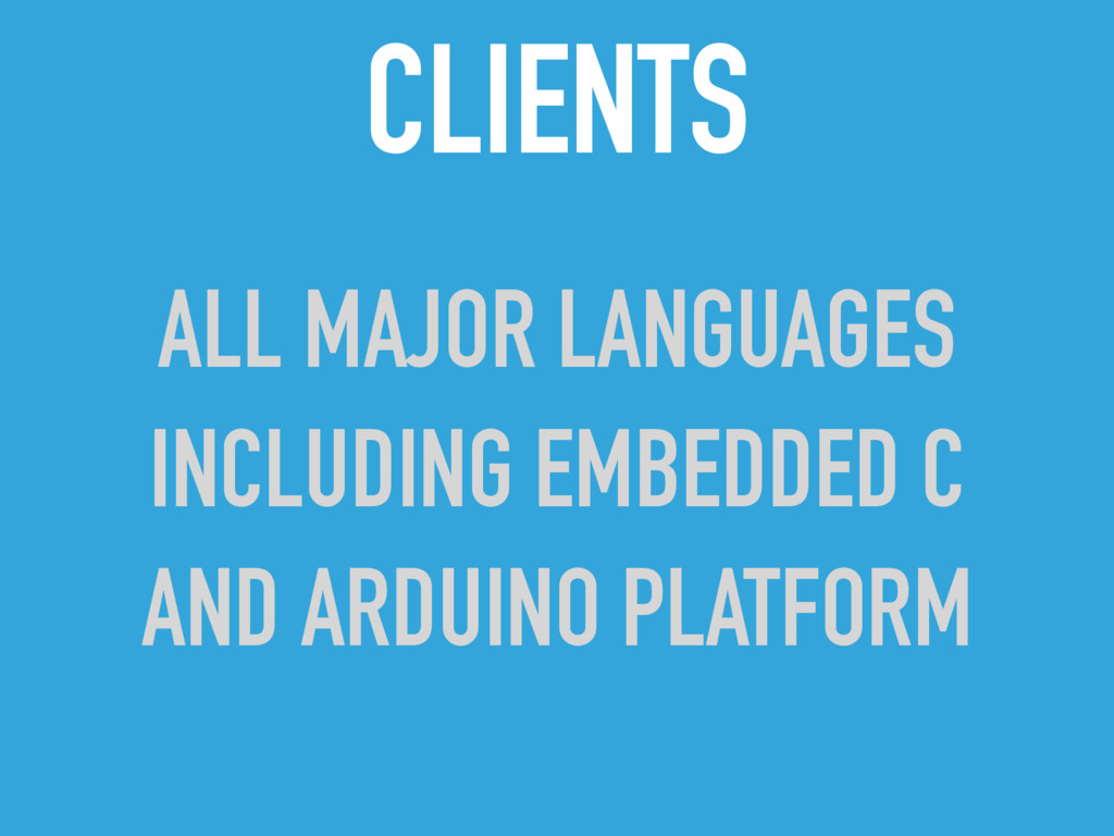 CLIENTS ALL MAJOR LANGUAGES INCLUDING EMBEDDED ...