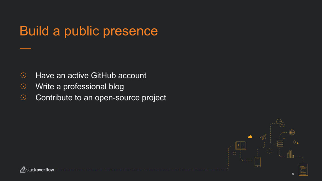 9 ☉ Have an active GitHub account ☉ Write a pro...