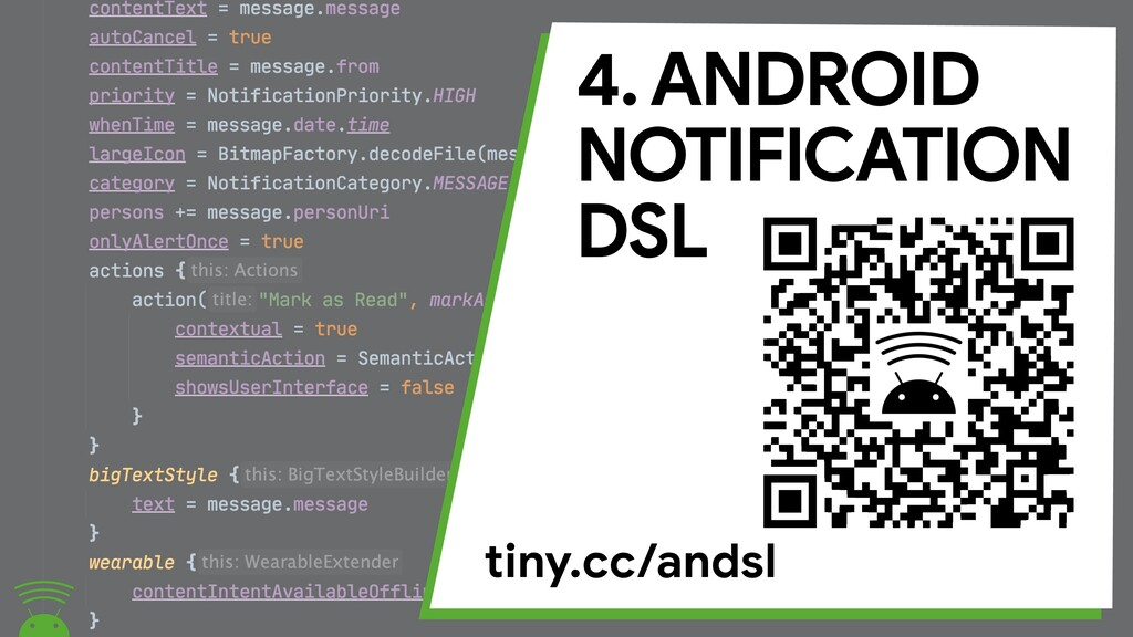 4. ANDROID  NOTIFICATION  DSL tiny.cc/andsl