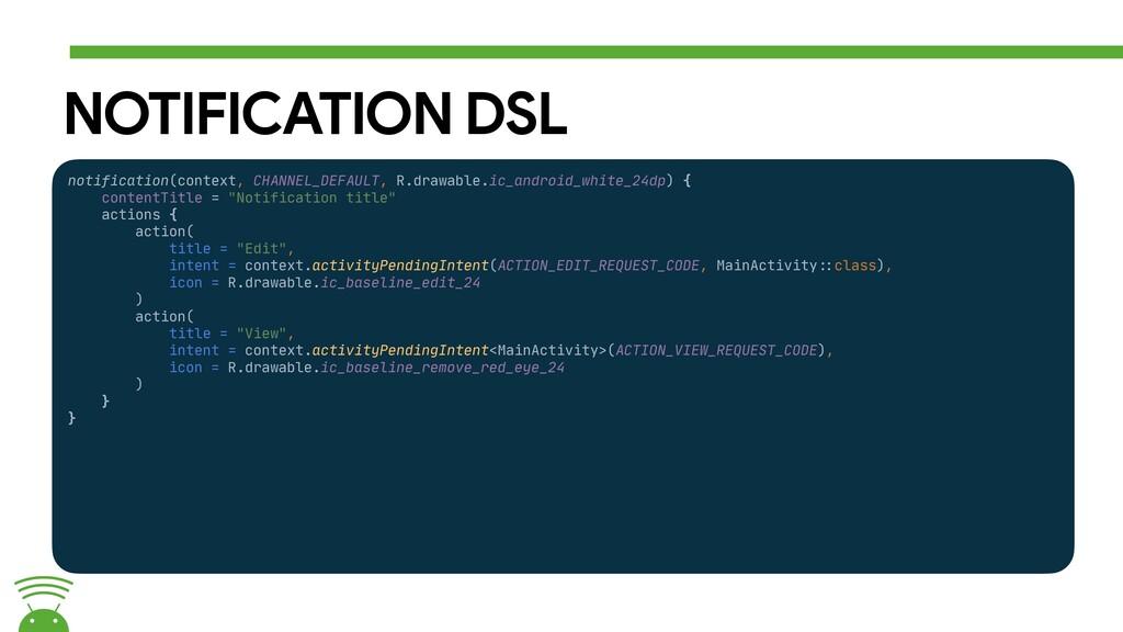 NOTIFICATION DSL notification(context, CHANNEL_...