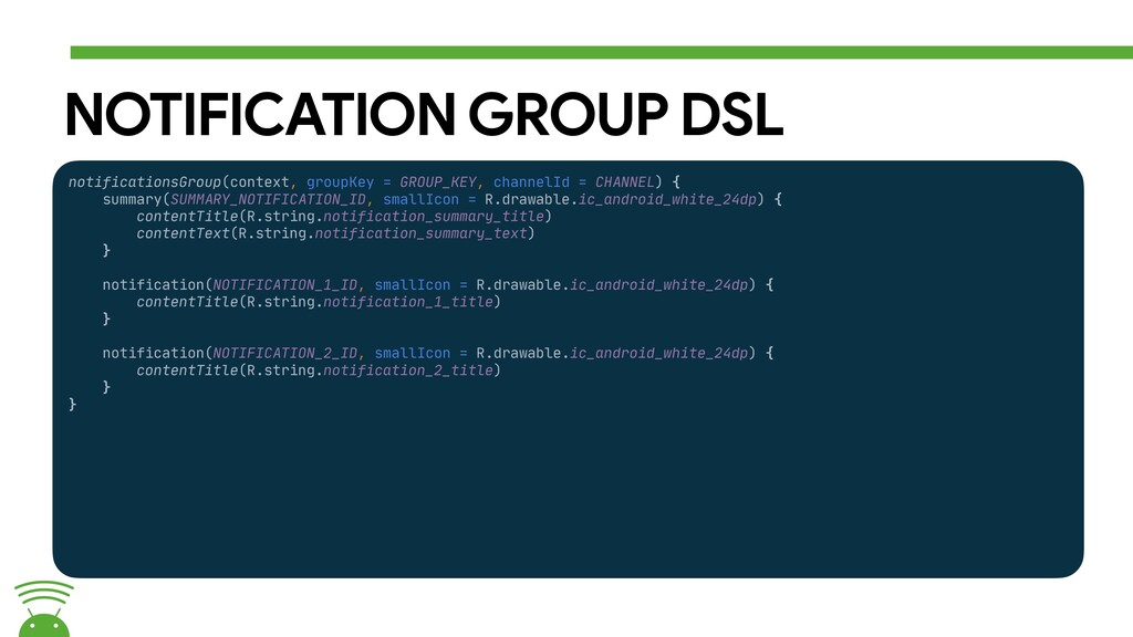 NOTIFICATION GROUP DSL notificationsGroup(conte...