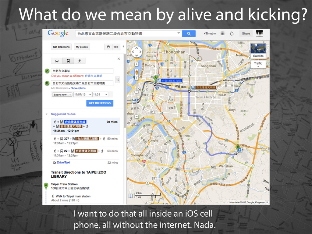 What do we mean by alive and kicking? I want to...