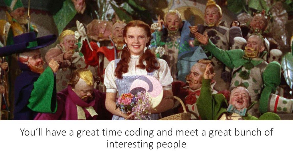 You'll have a great time coding and meet a grea...